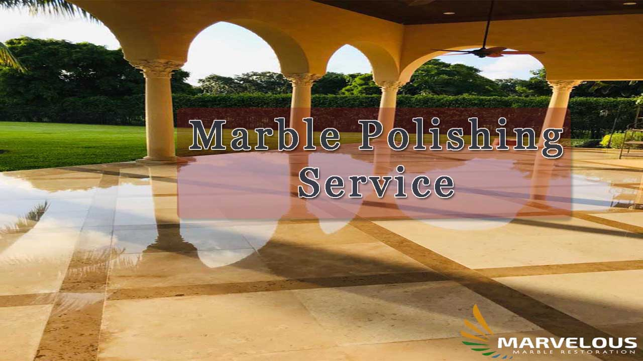 Best Marble Polishing Service in West Palm Beach