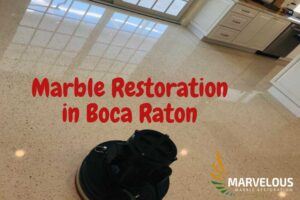 Marble Restoration in Boca Raton